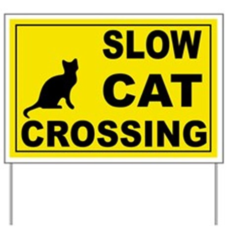 slow_cat_crossing_yard_sign
